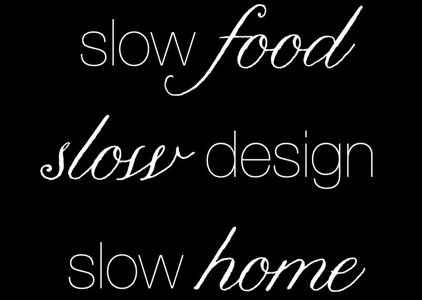 slow-food-slow-design-slow-home